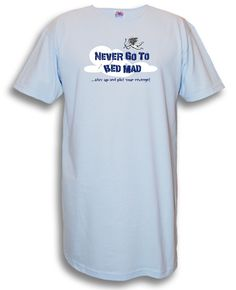 """""""Never Go To Bed Mad..."""" Nightshirt in Blue $28 - SHOP http://www.thepajamacompany.com/store/17695.html?category_id=5036 #nightshirt"""