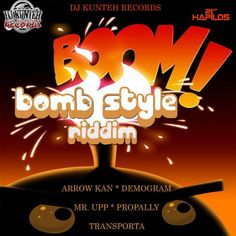 Bomb Style Riddim is a brand new dancehall juggling from DJ Kunteh Records which features Arrow Man, Demogram, Mr Upp, Propally and Transpor...