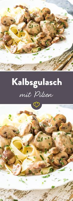 Die zarte, elegante Version des deftigen Klassikers: Das feine Kalbsgulasch in samtiger Sauce wird mit Pilzen und Bandnudeln zum echten Feinschmecker-Essen.