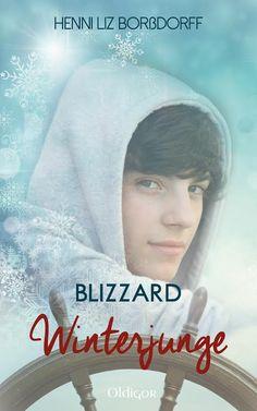 Man merkt... der Winter naht.... E-Book - NEUERSCHEINUNG am 02.09.2014: Henni Liz Borßdorff - BLIZZARD - Winterjunge http://www.oldigor.com/henni-liz-borszligdorff.html