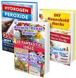 Free Kindle Book -  [Arts & Photography][Free] DIY Household Hacks BOX SET 3 IN 1: 30 Fantastic Ideas To Reuse Old Things  + 50 Unbelievably Simple Decor Hacks + 35 Reasons To Use Hydrogen Peroxide: ... design, projects for kids, organized home)