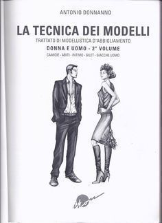 donna uomo – modelist books For other models, you can visit the category. Tailoring Techniques, Techniques Couture, Sewing Techniques, Easy Sewing Patterns, Clothing Patterns, Pattern Draping, Modelista, Jacket Pattern, Any Book