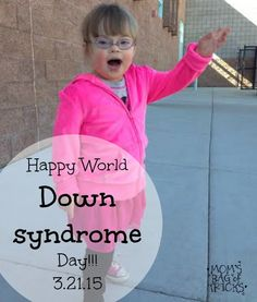 Happy World Down syndrome day!!! 3.21.15