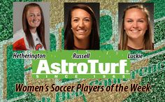 Clayton State's Hetherington, Armstrong's Russell and Luckie Named Women's Soccer Astroturf Players of the Week