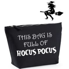 This Bag Is Full Of Hocus Pocus. Funny Halloween Makeup Bag. Hocus Pocus Bag…