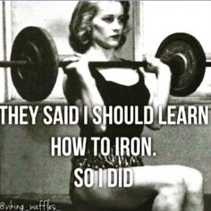 gym workout weight loss nutrition health and fitness Yes I did. More girls should learn to iron this way Fitness Workouts, Humour Fitness, Sport Fitness, Fitness Quotes, Fitness Models, Funny Fitness, Health Fitness, Power Lifting Workouts, Fitness Diet