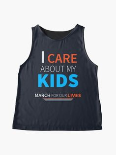 """March For Our Lives I care About My Kids"" Contrast Tank by LisaLiza 