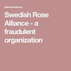 Swedish Rose Alliance - a fraudulent organization