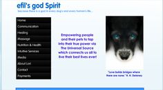 Please check out my site at www.efilsgodspirit.com    Empowering people and their pets to tap into their true power via the Universal Source which connects us all to live their best lives ever!