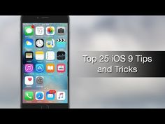 Top 25 iOS 9 Tips and Tricks
