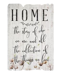 Look at this #zulilyfind! 'Home' Wall Sign by Sincere Surroundings #zulilyfinds