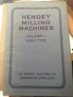 Hendey Milling Machines Catalog / 1903 / Soft cover / Vintage