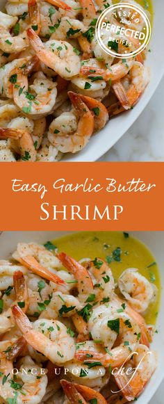 Easy Garlic Butter Shrimp: add one lemon, zested and sliced, and serve with lemon slices and Parmesan