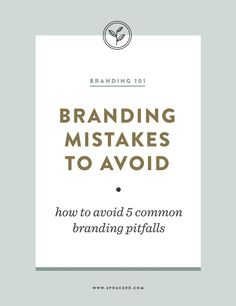 Branding Mistakes to Avoid | Spruce Rd. #branding #smallbiz