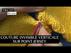 COUTURE INVISIBLE VERTICALE SUR POINT JERSEY ENDROIT - Tricot Studio Invisible Stitch, Knit Fashion, Knitting Stitches, Baby Patterns, Crochet Lace, Aide, Alphabet, Knitting Patterns, Crochet Dresses