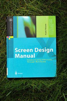 Screen Design Manual. Communicating Effectively Through Multimedia - Frank Thissen