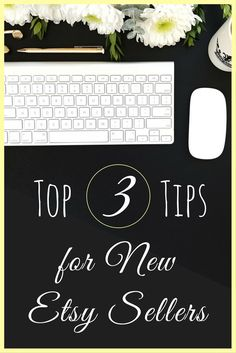 New Etsy Sellers, find Etsy success quickly by paying attention to these top tips! Don't waste time on trial and error. Discover what works fast!