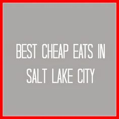 Best Places to Eat in Salt Lake City...awesome date night ideas!