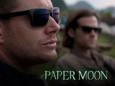 "Dean & Sam Winchester in ""Paper Moon"""