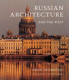 Russian Architecture and the West (Hardcover) (Russian Architecture and the West)