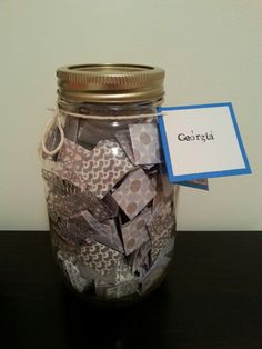 A large mason jar filled with 365 messages, quotes and more! With instructions telling the recipient to read one everyday for the next year. Would be a great gift for someone moving away, or a friend that you don't get to see often.