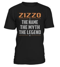 ZIZZO The Name The Myth The Legend Last Name T-Shirt #Zizzo