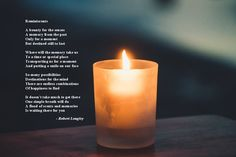 Reminiscents is an inspirational poem about the power of scents and the memories they bring back. Inspirational Poems, Candle Shop, Poetry Books, New Words, Pillar Candles, Finding Yourself, Memories, Memoirs, Souvenirs