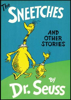 """""""The day they decided that Sneetches are Sneetches. And no kind of Sneetch is the best on the beaches."""" ~ The Sneetches and Other Stories by Dr. Seuss, another of my childhood favorites Dr. Seuss, This Is A Book, The Book, Book 1, We Are The World, In This World, Dr Suess Books, Karma, Books To Read"""