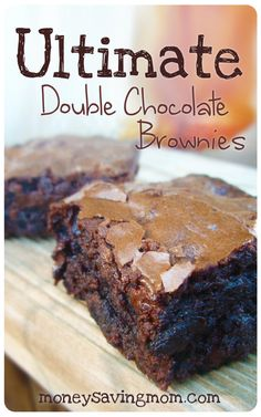 Ultimate Double Chocolate Brownies. MH: Delish! Football team loved them. I added almost a tsp of almond extract. Have made them again and added peanut butter chips with chocolate chips-best version yet! Bake right at 35-40 for gooey brownies.