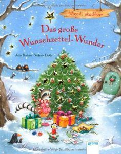 Das große Wunschzettel-Wunder: Wassili Waschbär: Amazon.de: Julia Boehme, Stefanie Dahle: Bücher