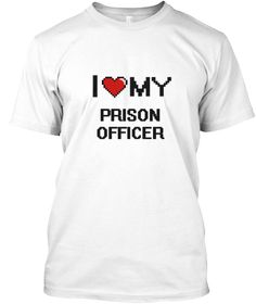I Love My Prison Officer White T-Shirt Front - This is the perfect gift for someone who loves Prison Officer. Thank you for visiting my page (Related terms: love,I love my Prison Officer,Prison Officer,prison officers,corrections officer,correctional office ...)