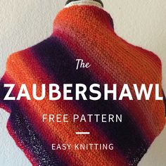 Zaubershawl Free Knitting Pattern - Easy one-ball project!