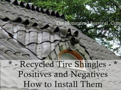 Recycled Tires Shingles Roof Tiles DIY Project   The Homestead Survival - Homesteading -