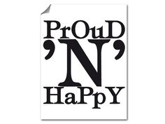 Proud N Happy Poster