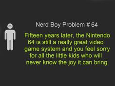 Not just a Nerd Boy Problem
