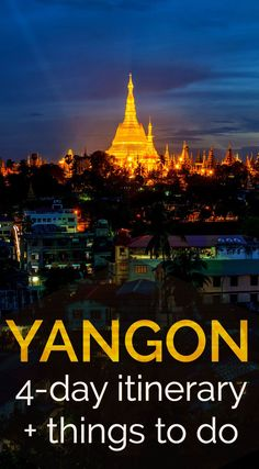 Yangon itinerary including the best things to do in Yangon, the best Yangon food and drink, Yangon shopping and resources for Myanmar travel-planning. Backpacking South America, Backpacking Europe, Hoi An, Bagan, Myanmar Travel, Asia Travel, Angkor, Laos, Vietnam