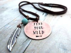 Find Your Wild Boho Necklace - Feather Necklace - Stamped Jewelry - Wild Spirit - Copper Boho Jewelry by ATwistOfWhimsy on Etsy https://www.etsy.com/listing/256362583/find-your-wild-boho-necklace-feather