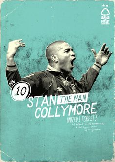 Nottingham Forest Legends Series Stan Collymore by Kristian Goddard Nottingham Forest Fc, Sports Marketing, Believe In Miracles, Sport Man, The Man, Nostalgia, How Are You Feeling, Legends, Poster