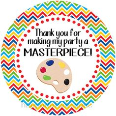 Instant Download. Printable Art Party Favor Tag. Twelve 2 inch circles. Thank you for making my party a MASTERPIECE. Rainbow Chevron Border. Print