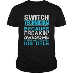 SWITCH TECHNICIAN T-Shirts, Hoodies. Check Price Now ==► https://www.sunfrog.com/LifeStyle/SWITCH-TECHNICIAN-109601107-Black-Guys.html?id=41382