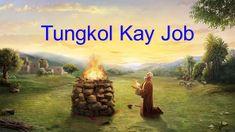 Ang Gawain ng Diyos, ang Disposisyon ng Diyos, at ang Diyos Mismo II (Ik. Christian Videos, Christian Movies, Word Of God, God Is, Praise Songs, Christian Families, My Salvation, Tagalog, Knowing God