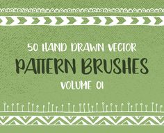 Charming Hand Drawn Pattern Brushes For Your Collection 50 hand drawn vector pattern brushes Vol. 01. Set of 50 geometric, tribal and floral pattern brushes, which were all hand drawn with love, scanned and carefully vectorized. You can use them to create mandalas, decorative frames, borders and dividers, and all kinds of decorative design elements ... read more