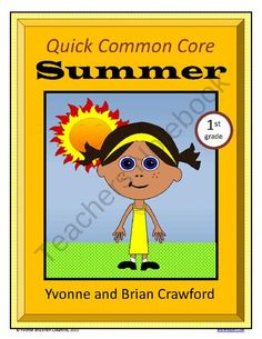 For 1st grade - Summer Quick Common Core is a packet of ten different math worksheets featuring an Summer theme. $
