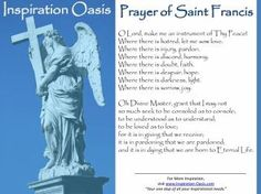 Poster - Prayer of St Francis - Free When You Signup for my Ezine at   http://www.inspiration-oasis.com/free-inspirational-posters.html
