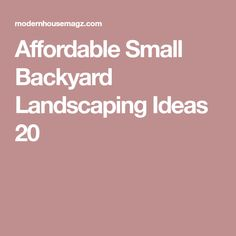 Affordable Small Backyard Landscaping Ideas 20