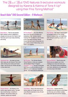 Beach Babe 2 ~ 9 exclusive workouts designed by your trainers using the Fine Toning Method.