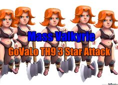 Mass Valkyrie Attack - GoVaLo 3 Star Against TH9 - Clash of Clans Strategy