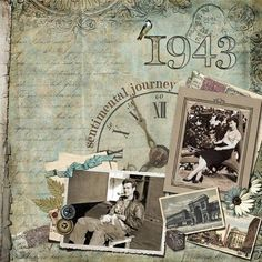 Sentimental Journey, 1943...fantastic enlarged postcard background. Clockface helps to tell the story. #scrapbooklayouts