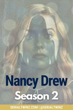 NANCY DREW SEASON 2 | If you're a fan of the CW fantasy, mystery, horror, drama Nancy Drew and you can't wait for the show to return on January 2021, this is for you. Check out our blog post on everything about Nancy Drew Season 2, starring the talented Kennedy McMann, Maddison Jaizani, Leah Lewis and more: news, cast, plot, spoilers, S1 Recap, trailer, promo, and more | #NancyDrew #DrewCrew #NancyDrewS2 #TheCW Cw Tv Series, Marvel Series, Drama Series, Book Series, Scott Wolf, Ally Mcbeal, Nancy Drew Books, Famous In Love, Drama Tv