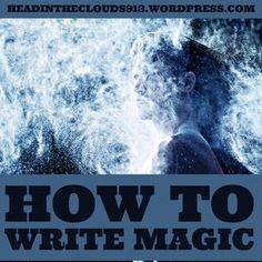 Now, I don't profess to be an expert at writing about magic. Come to think about it I'm not an expert in anything. But there are some things I do know about writing magic because I find…